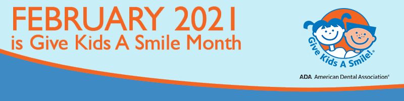 February 2021 is give kids a smile month